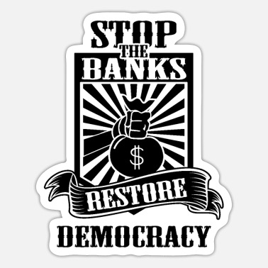 Bank Banker Bankster Banking Banks Anti Banks - Sticker