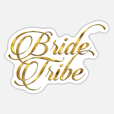 Tribe Bride Tribe - Sticker