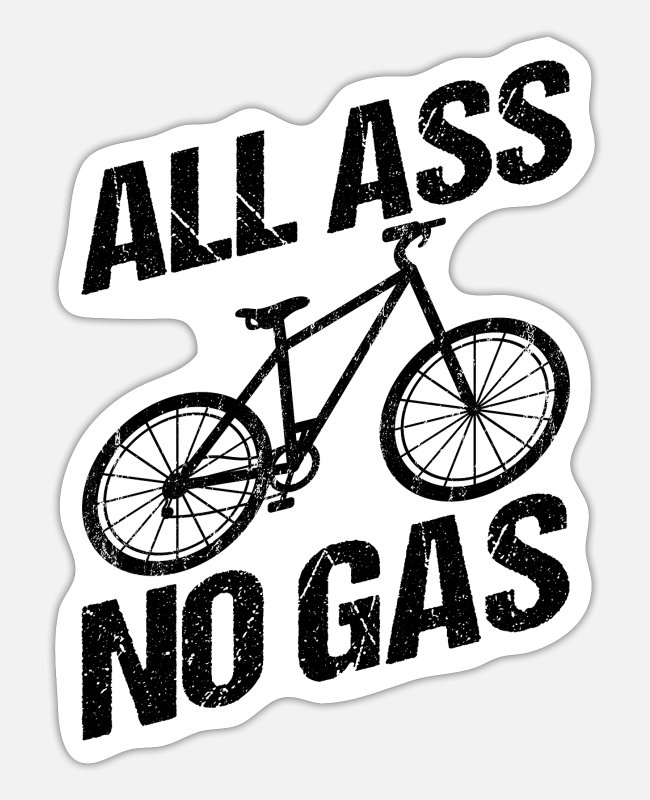 Wheel Stickers - All Ass No Gas Bicycle Fitness Giftidea - Sticker white matte