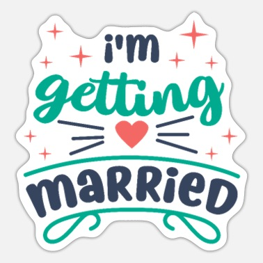 Getting Married I'm getting married - Sticker