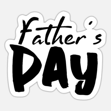 Fathers Father's Day Father's Day Father's Day - Sticker