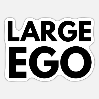 Large ego large - Sticker