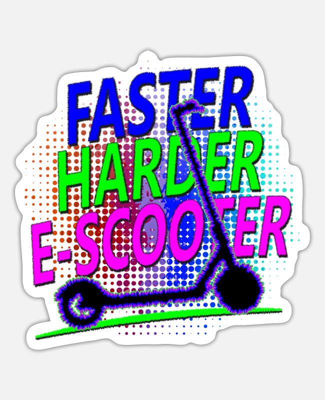 Escooter Rider Stickers - Faster Harder Escooter - Sticker white matte