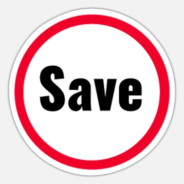 Saved Save save, the, animal, save the planet, save - Sticker
