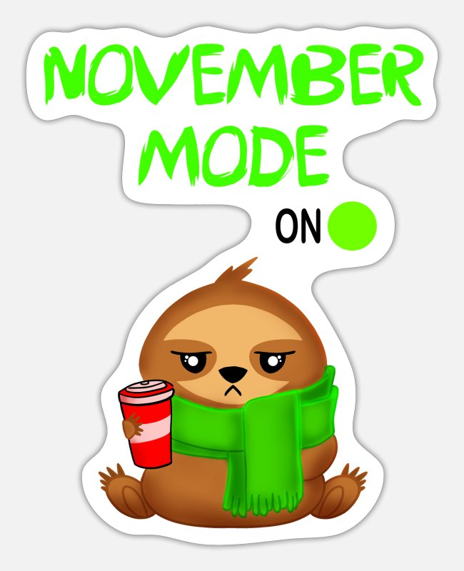 Lazy Stickers - November mode. Grumpy funny sloth with a coffee - Sticker white matte