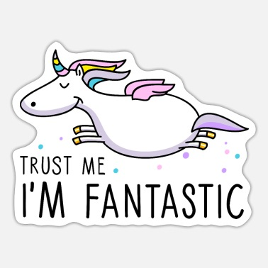 Fantastic fantastic unicorn - Sticker
