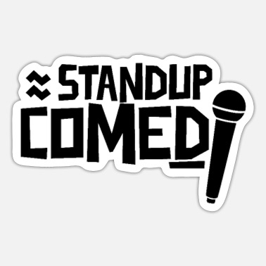Comedy Stand up Comedy - Sticker