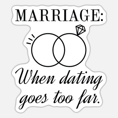 Marriage Marriage - Sticker