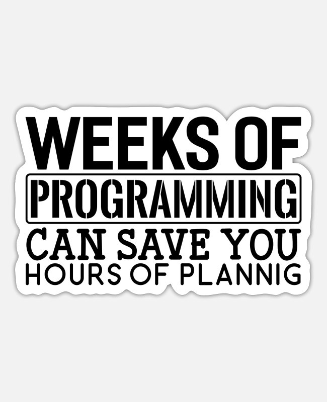 Administrator Stickers - Programmer Weeks Of Programming - Sticker white matte