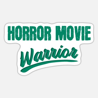 Horror Movies Horror movie fighter horror movie movie horror - Sticker