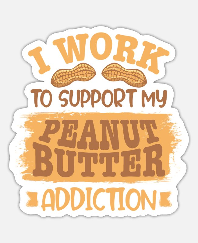 Peanut Stickers - peanut butter - Sticker white matte