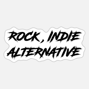 Indie ROCK, INDIE, ALTERNATIVE - Sticker