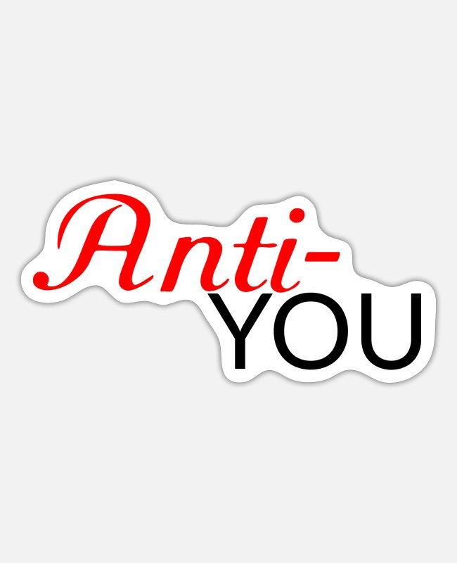 Young Stickers - Anti You - Sticker white matte