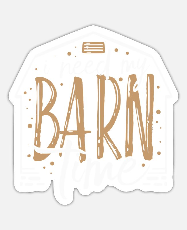 Rural Stickers - FARM LIFE : Barn Time - Sticker white matte