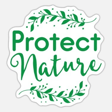 Protection Protect nature - Sticker