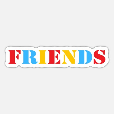 Friends Friends - Sticker