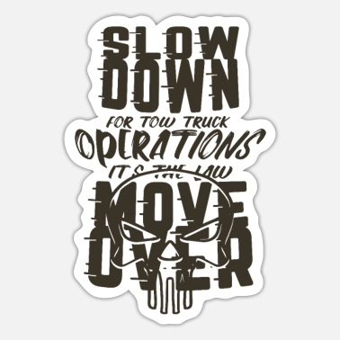 Shirtstow TOW TRUCKER: It's The Law Move Over - Sticker