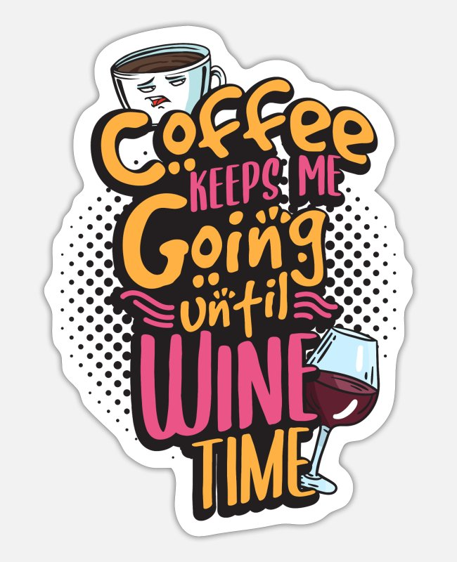 Wine Stickers - Wine and coffee - Sticker white matte