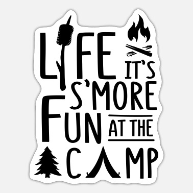 That S Life Life It s S More Fun At The Camp - Sticker