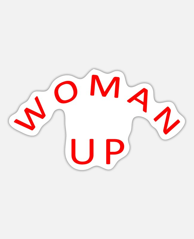 Daughter Stickers - Woman Up - Sticker white matte