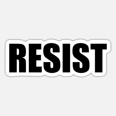 Resistance Resist - Sticker