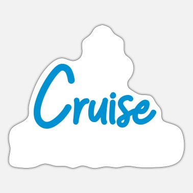 Cruise Cruise - Sticker