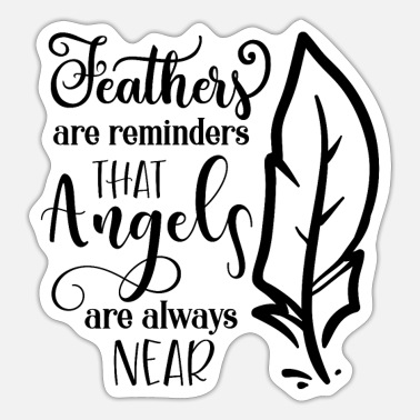 Reminder Feathers Are Reminders Fantasy - Sticker