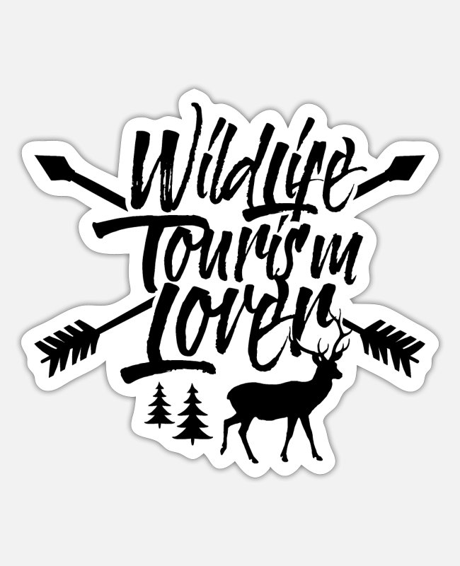 Tourism Stickers - Wilderness Tourism Wildlife Tourist Wild Life Team - Sticker white matte