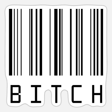 Bitch Bitch - Sticker