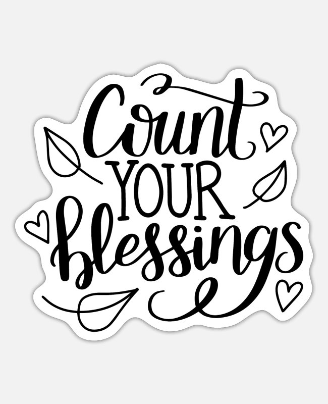 Artist Stickers - Count your blessings - Sticker white matte