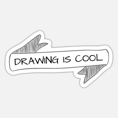 Cool drawing is cool - Sticker