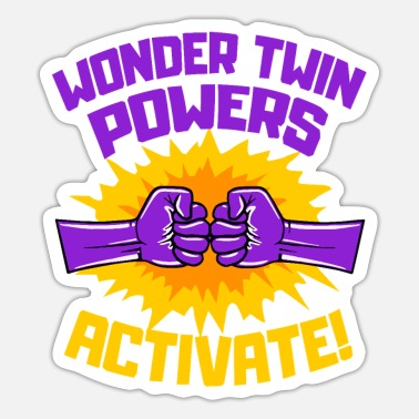 Wonder Twins Wonder Twins Powers Activate Funny Gift - Sticker