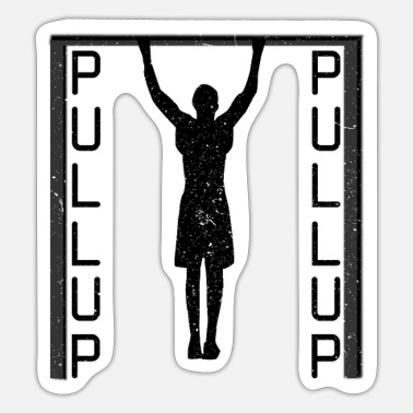 Pull Up Pull up Street Workout - Sticker