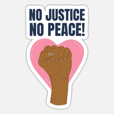 Black Power No Justice No Peace! - Black Lives Matter - Sticker