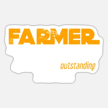 Farmer farmer farmer - Sticker
