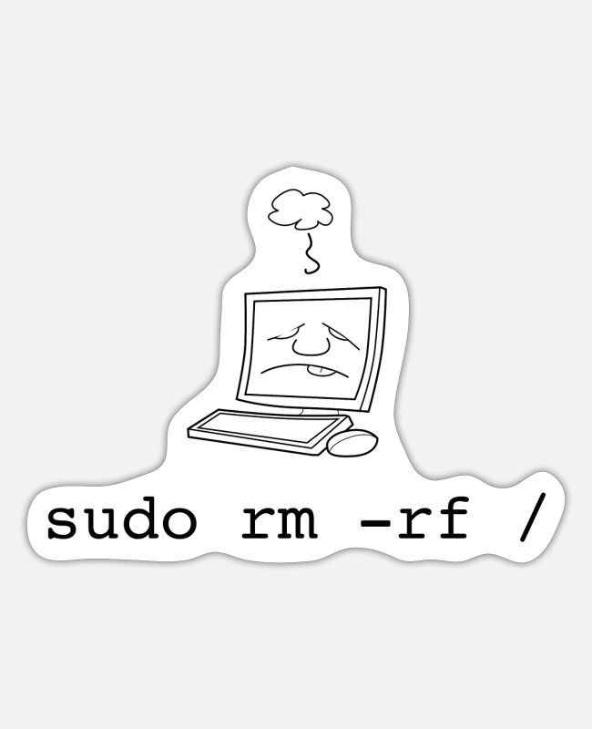 Coder Stickers - Sudo Shirt - Linux T Shirt - Sudo RM RF Command - Sticker white matte
