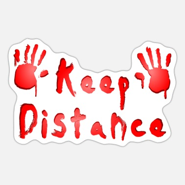 Keep Distance Keep distance - Sticker
