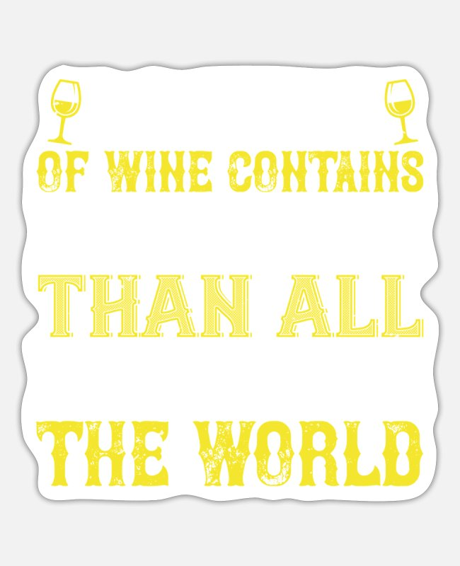 Wine Lover Stickers - Wine -More Philosophy In Wine Than Books - Sticker white matte
