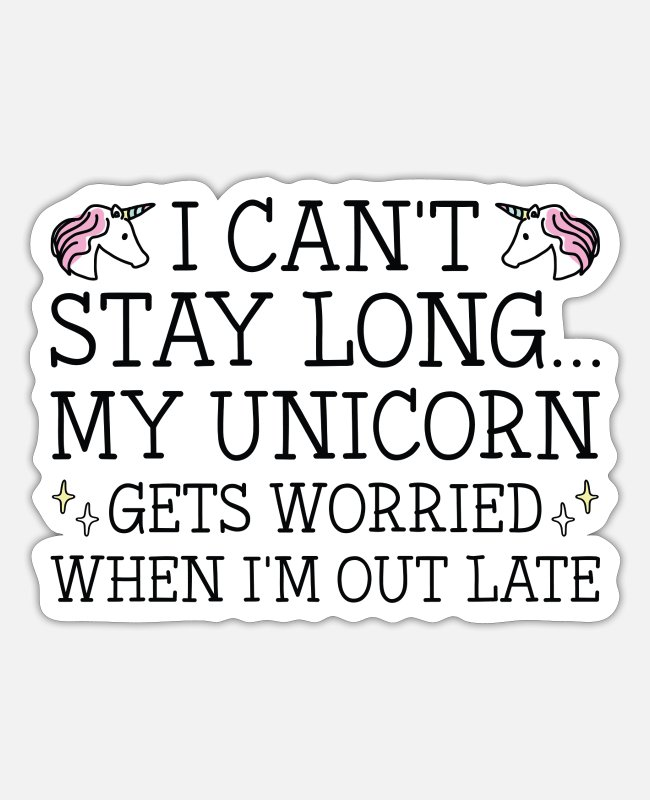Late Stickers - My Unicorn Gets Worried - Sticker white matte