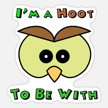 Hoot I'm A Hoot Owl Face - Sticker