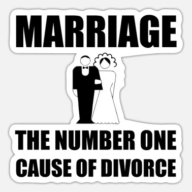 Funny Marriage Cause Of Divorce Funny - Sticker
