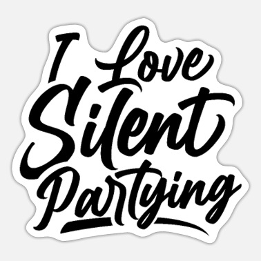 Silent Party I love Silent Partying Disco Silent Party Parties - Sticker