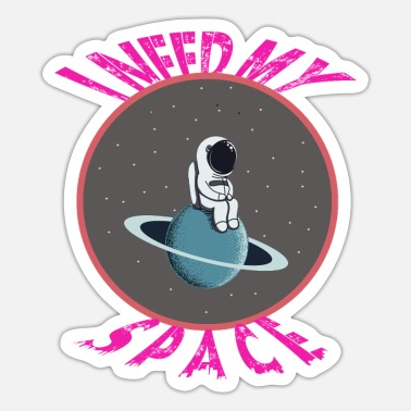 Space Need space - Sticker