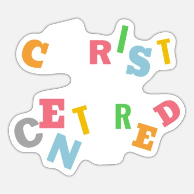 Christ-follower Christ centered - Sticker