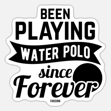 Water Water water polo water polo - Sticker