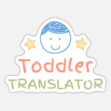 Toddler toddler translator - Sticker