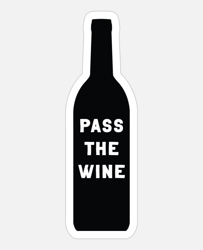 Passed Stickers - Pass the Wine - Sticker white matte