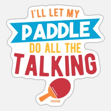 Table Tennis Table Tennis Table Tennis Pingpong - Sticker