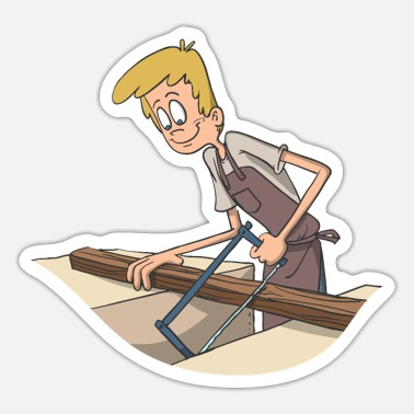 Home Improvement Funny Carpenter saws wood - Sticker