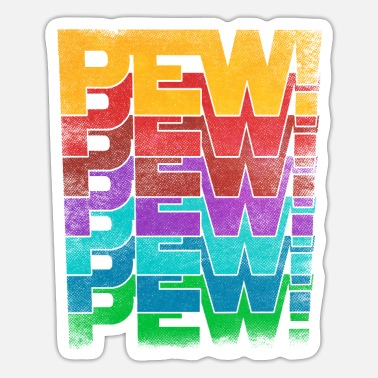 Sci-fi Pew Pew Pew Retro Sci Fi Gift for Gamers - Sticker